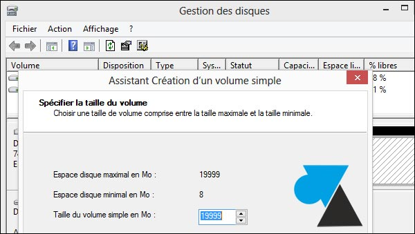 partition disque taille volume simple Mo Go W8F