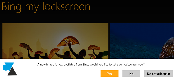 Bing my lockscreen tuto image ecran demarrage Windows 8