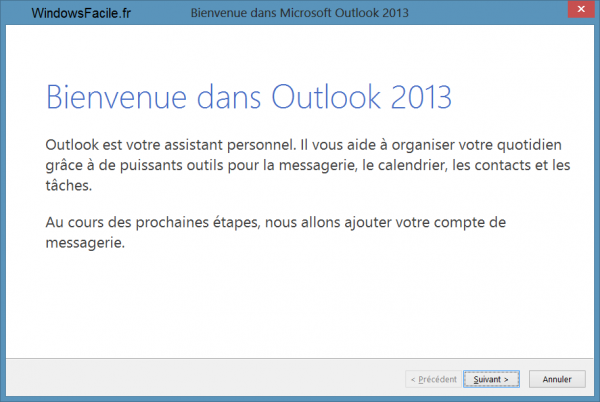 Outlook 2013 premier lancement
