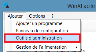 WinXFacile outils administration