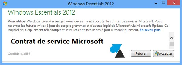 installation MSN contrat licence CLUF