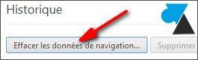 navigateur internet Google Chrome effacer historique vider cache