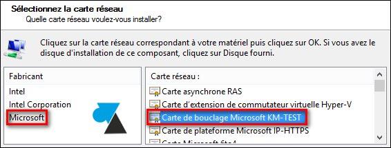 tutoriel ajouter carte reseau bouclage Microsoft