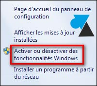 tutoriel désactiver fonctionnalité Windows