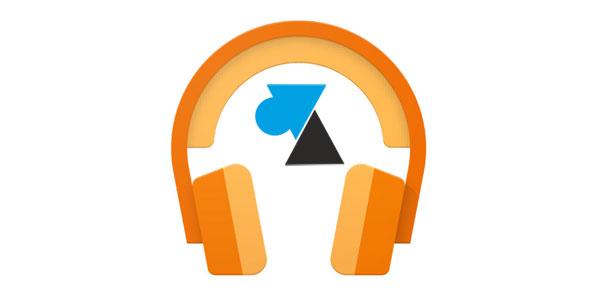 tutoriel Google Play Music