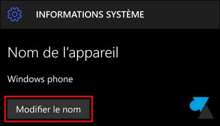 tutoriel Windows 10 Mobile renommer smartphone