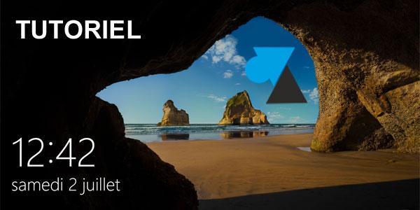 tutoriel Windows 10 changer photo écran verrouillage 2 juillet