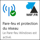 tutoriel activer desactiver pare feu firewall Windows 10