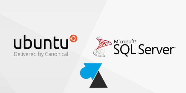 tutoriel installer SQL Server Linux Ubuntu