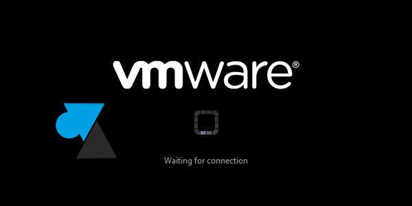 Réparer une machine virtuelle VMware Workstation qui ne démarre pas