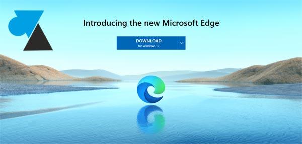 Télécharger Microsoft Edge 2020 version Chrome sur Windows 10