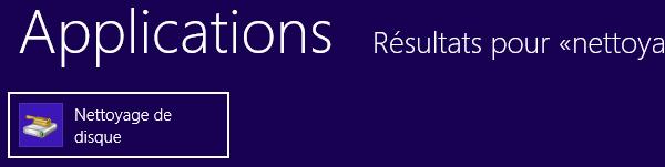 application Nettoyage de disque Windows 8 pour supprimer fichiers temporaires