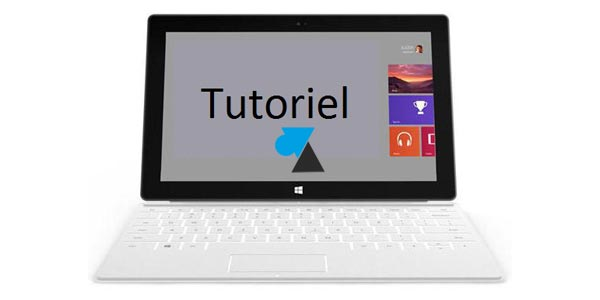 W8F tutoriel tablette Surface RT