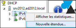 Windows Server 2012 nouvelle etendue Serveur DHCP plage adresse IP