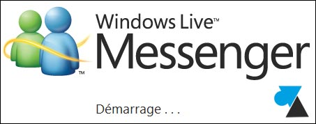 Windows Live Messenger premier demarrage