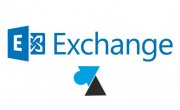 Activer ou désactiver Outlook Web App sur Exchange 2013