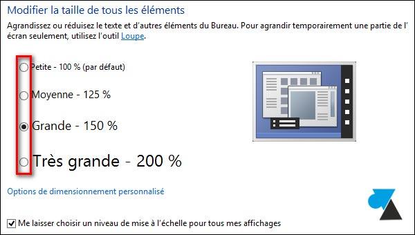 zoom agrandir resolution texte Windows plus grand