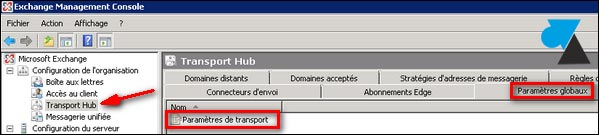 tutoriel Exchange 2007 transport hub