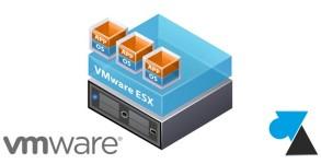 tutoriel VMware ESXi vSphere hyperviseur VM