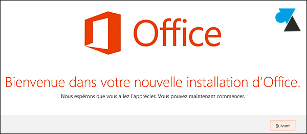 tutoriel telecharger installer Office 2013 Famille Etudiant