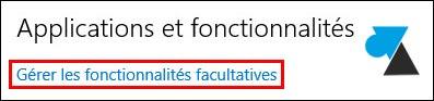 tutoriel Windows 10 ajouter fonctionnalité supplémentaire