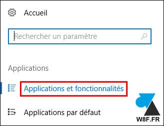 tutoriel Windows 10 Paramètres Applications fonctionnalités