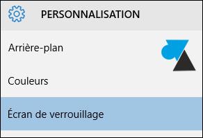 tutoriel Windows 10 parametres ecran verrouillage