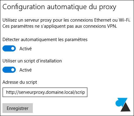 tutoriel activer configurer proxy internet Windows 10