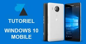 WF W8F W10M tutoriel Windows 10 Mobile phone smartphone