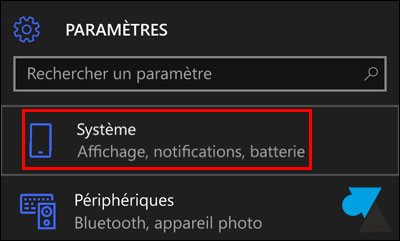 tutoriel Windows 10 Mobile Parametres Systeme