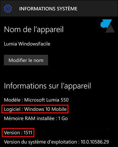 tutoriel Windows 10 Mobile Parametres Systeme version OS systeme exploitation