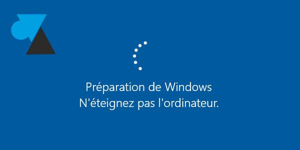 Windows 10 preparation ne pas eteindre update