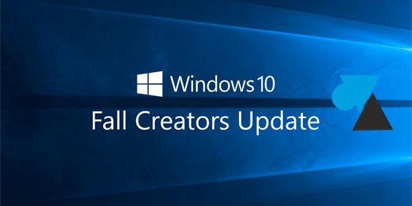 Télécharger et installer la mise à jour Windows 10 Fall Creators Update (1709)