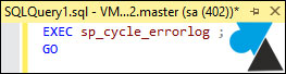 tutoriel Microsoft SQL Server log errorlog cycle
