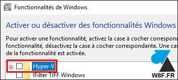 activer desactiver fonctionnalité Windows Hyper V