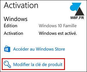 tutoriel changer licence Windows 10 Famille Professionnel Entreprise Pro
