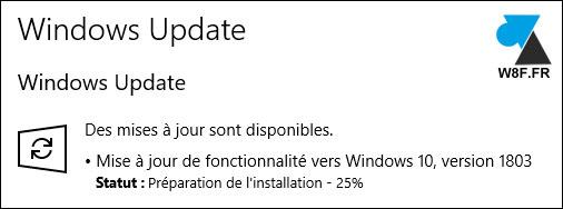 tutoriel mise à jour Windows 10 April Update 1803