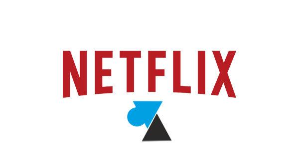 Résilier un abonnement Netflix