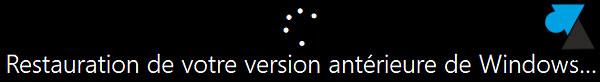 tutoriel Windows 10 restauration systeme version antérieure
