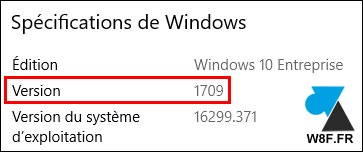 version Windows 10 Entreprise 1709 W10 Pro