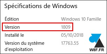 version Windows 10 Famille 1809 W10