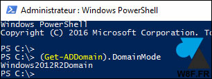 Active Directory niveau fonctionnel domaine foret Windows Server PowerShell