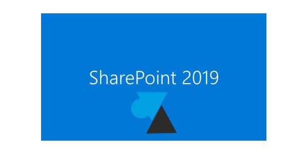 Télécharger et installer SharePoint 2019