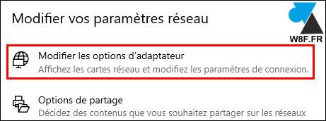 tutoriel Windows 10 modifier options adaptateur réseau