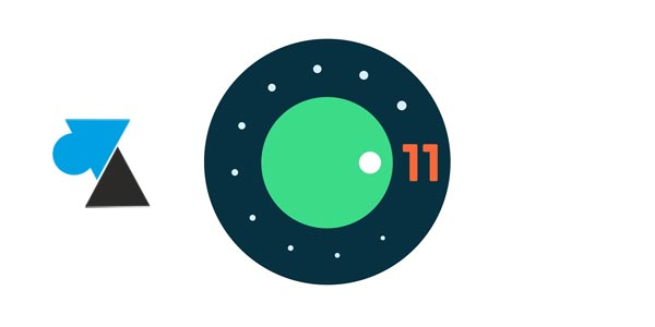 Android 11 : les nouveautés