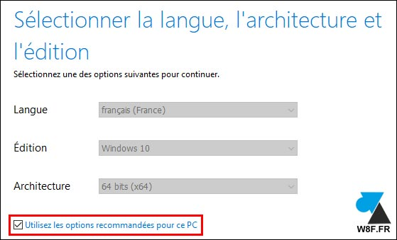 Windows 10 Media Creation Tool langue architecture édition