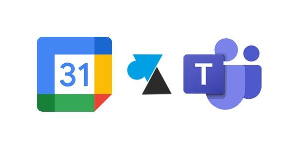 Ajouter le module Microsoft Teams dans Google Agenda