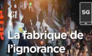 La fabrique de l'ignorance (Arte)