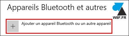 tutoriel Windows 10 paramètres ajouter périphérique appareil Bluetooth BT